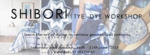 Shibori and TYE DYE Workshop