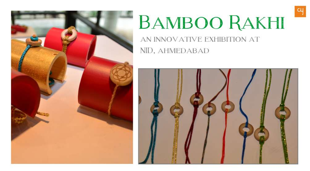 Bamboo Rakhi, Exhibition at NID, Ahmedabad