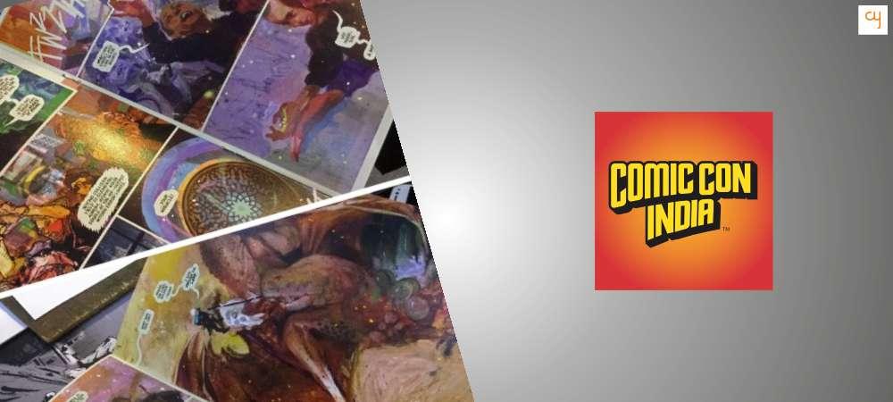 Comic Con Mumbai Highlights