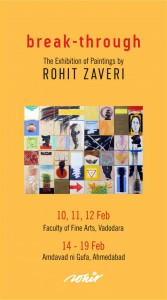 Break-Through is a Painting Exhibition by Rohit Zaveri