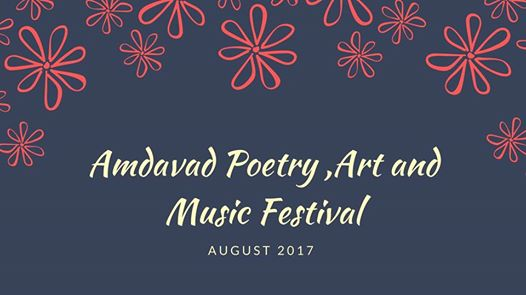 https://creativeyatra.com/wp-content/uploads/2017/07/Amdavad-Poetry-Art-and-Music-Festival-2017-Events-in-Ahmedabad.jpg