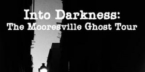 into-darkness-the-mooresville-ghost-tour, Things to do in Charlotte, NC