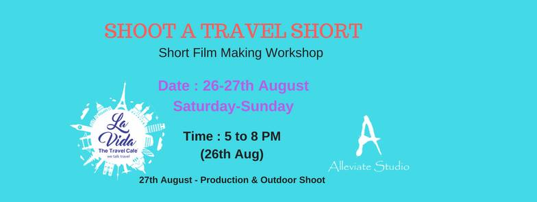 https://creativeyatra.com/wp-content/uploads/2017/08/Shoot-A-Travel-Short-Short-Film-Making-Workshop.jpg