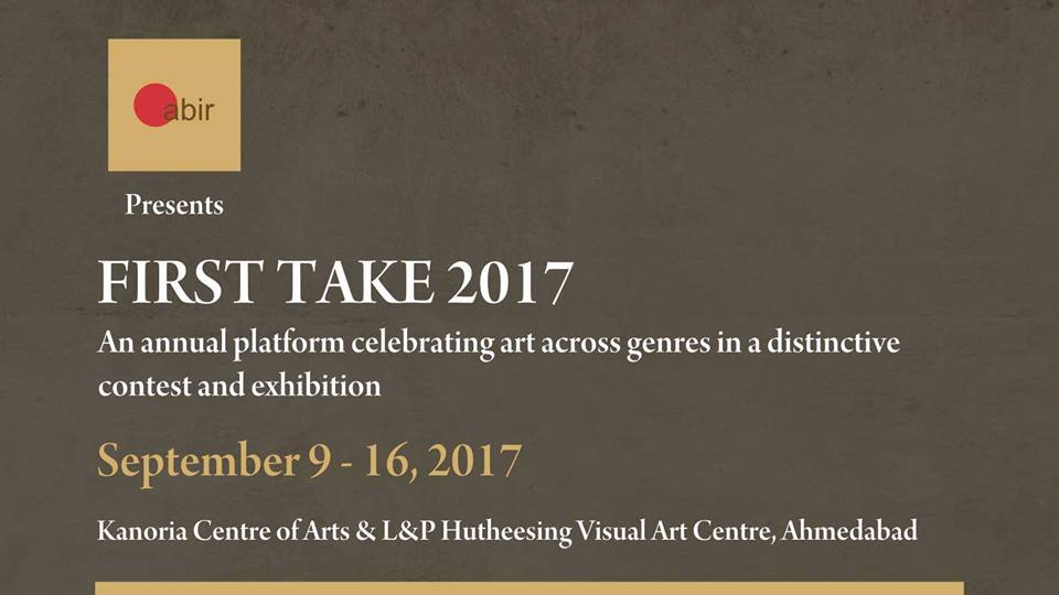 https://creativeyatra.com/wp-content/uploads/2017/09/Abir-presents-FIRST-TAKE-2017-Events-in-Ahmedabad.jpg
