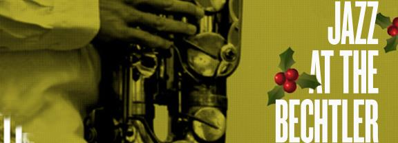 jazz-at-the-bechtler-museum-jingle-bell-jazz