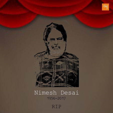 Veteran Director and Dramatist Nimesh Desai Rests in Peace Now