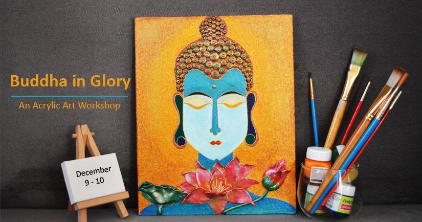 https://creativeyatra.com/wp-content/uploads/2017/12/Buddha-in-Glory-An-Acrylic-Art-Workshop.jpg