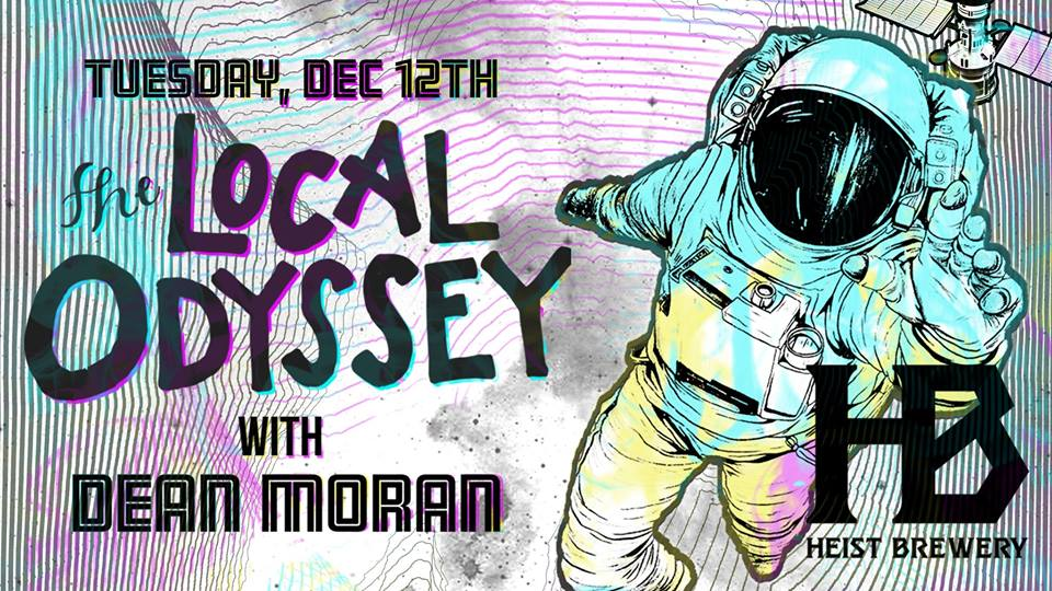 the-local-odyssey-w-dean-moran-the-local-odyssey-heist-brewery
