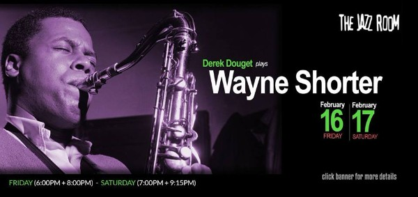 derek-douget-plays-wayne-shorter-in-the-jazz-room