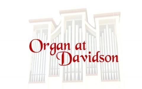 new-season-of-organ-at-davidson