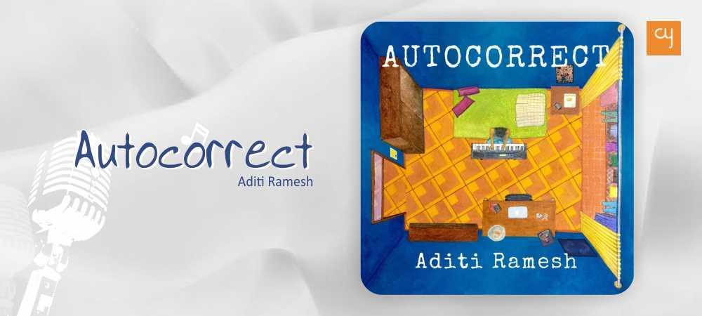 aditi-ramesh-autocorrect-2018