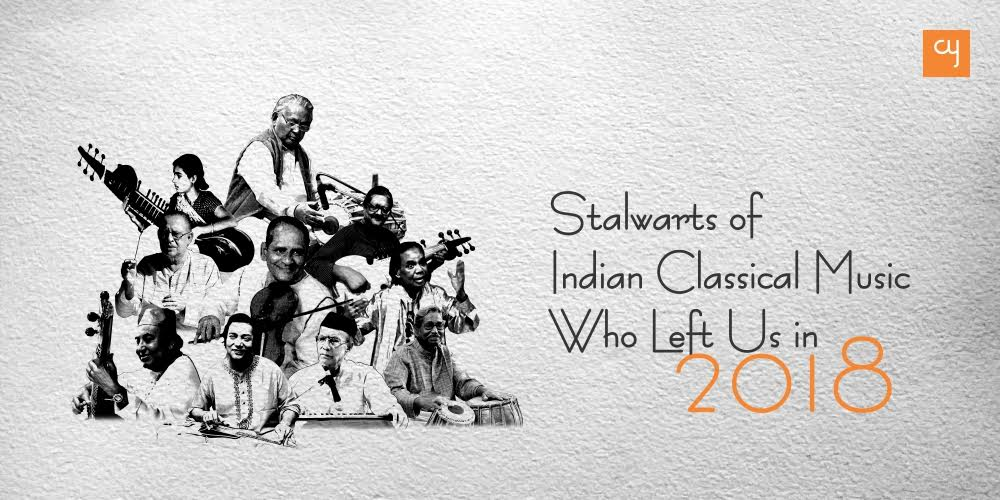 https://creativeyatra.com/wp-content/uploads/2018/12/Stalwarts-of-Indian-Classical-Music-Who-Left-Us-in-2018.jpg
