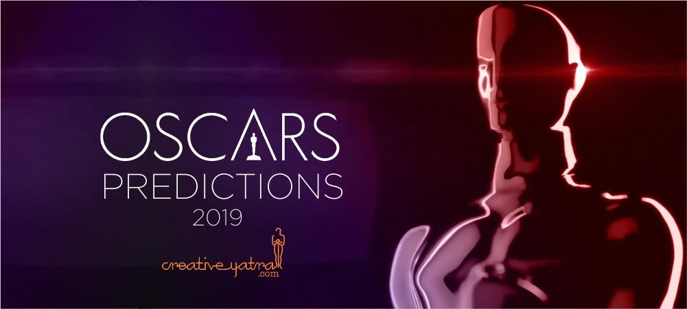 https://creativeyatra.com/wp-content/uploads/2019/02/Oscars-Predictions-2019-Academy-Awards.jpg