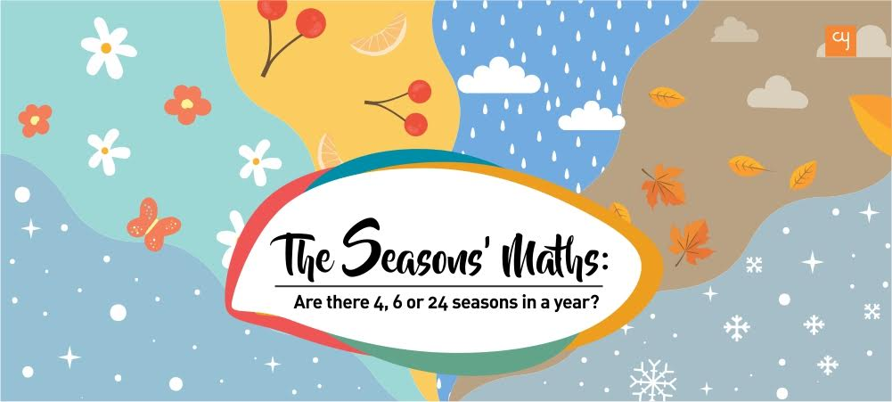The Seasons' Maths: Are there 4, 6 or 24 seasons in a year?