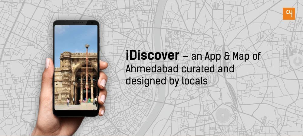 https://creativeyatra.com/wp-content/uploads/2019/06/iDiscover-–-an-App-Map-of-Ahmedabed-curated-and-designed-by-locals.jpg