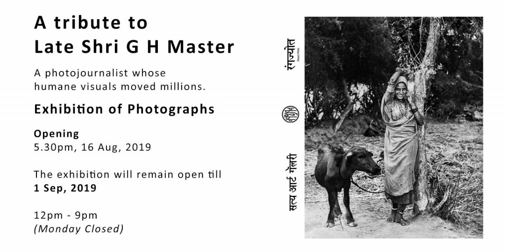 A Tribute to Late Shri G H Master - Exhibition of Photographs