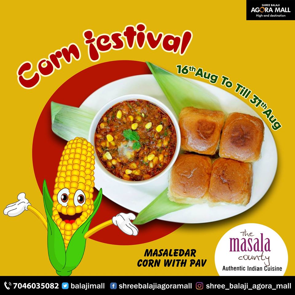 Corn Festival at The Masala County @Agora Mall Ahmedabad