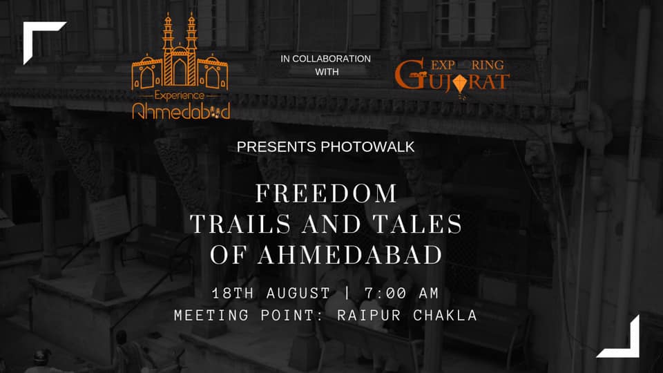 Freedom Trail And Tales of Ahmedabad Photowalk
