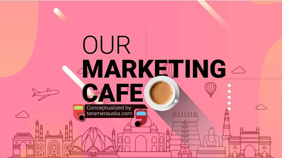 Our Marketing Cafe | Online Webinar