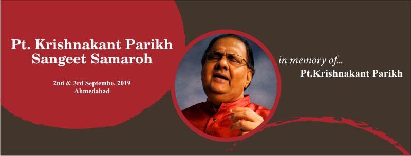 Pt. Krishnakant Parikh Sangeet Samaroh 2019