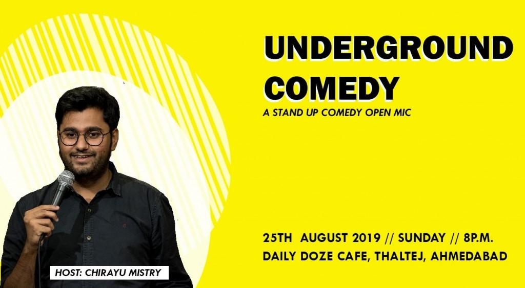 Underground Comedy with Chirayu Mistry