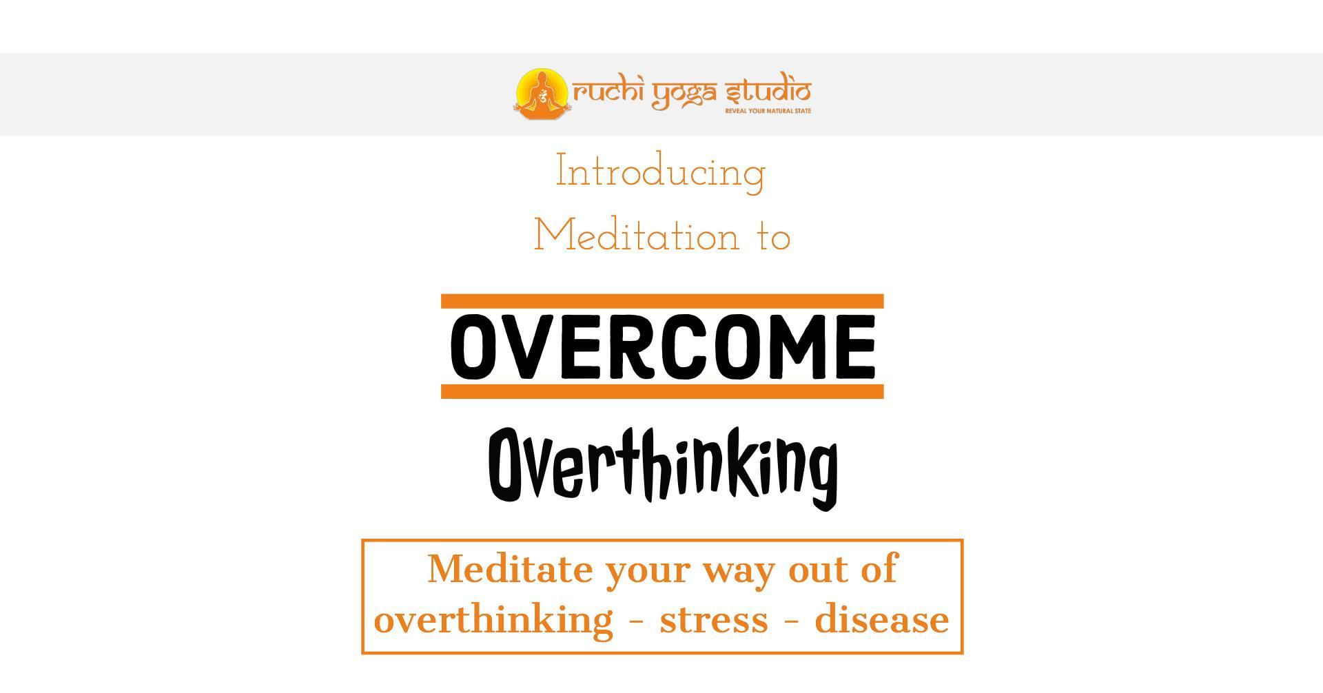 Overcome - Overthinking