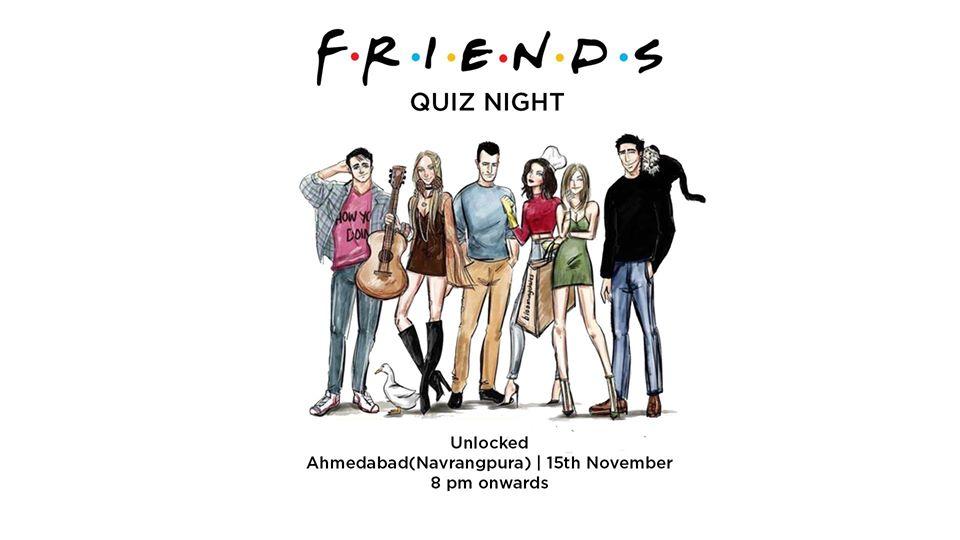 https://creativeyatra.com/wp-content/uploads/2019/11/Friends-Quiz-Night-at-UnlockedAhmedabad.jpg