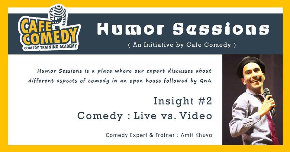 https://creativeyatra.com/wp-content/uploads/2019/11/Humor-Sessions-Comedy-Live-vs.-Video.jpg