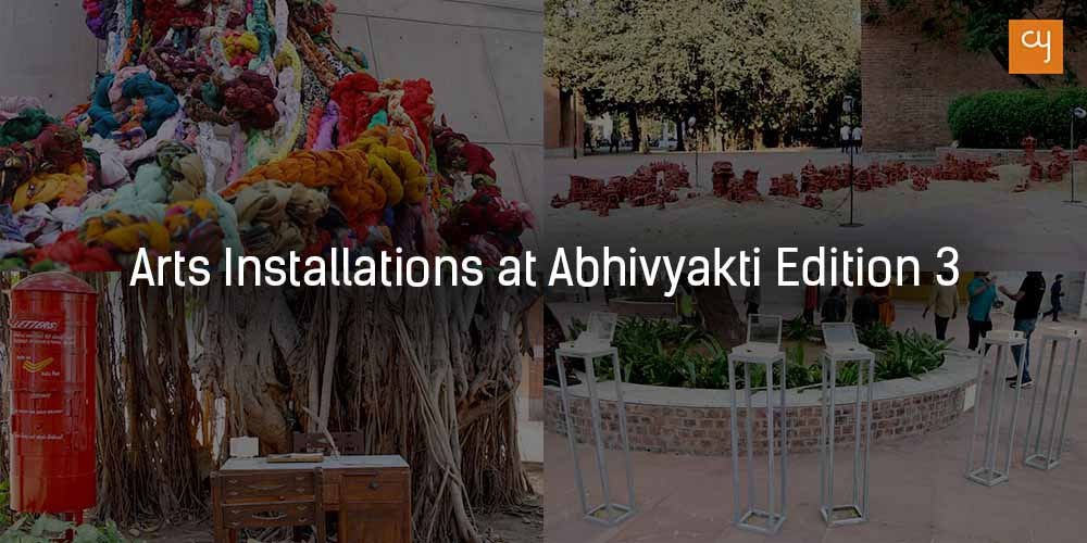 Arts Installatuions at Abhivyakti Edition 3