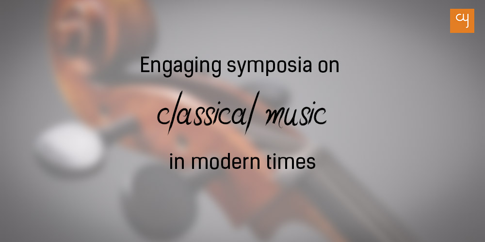 Engaging symposia on classical music in modern times