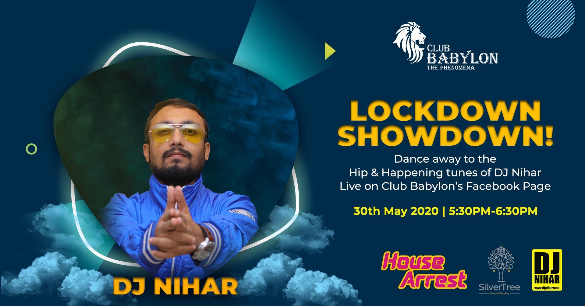 Lockdown showdown with DJ Niha ...