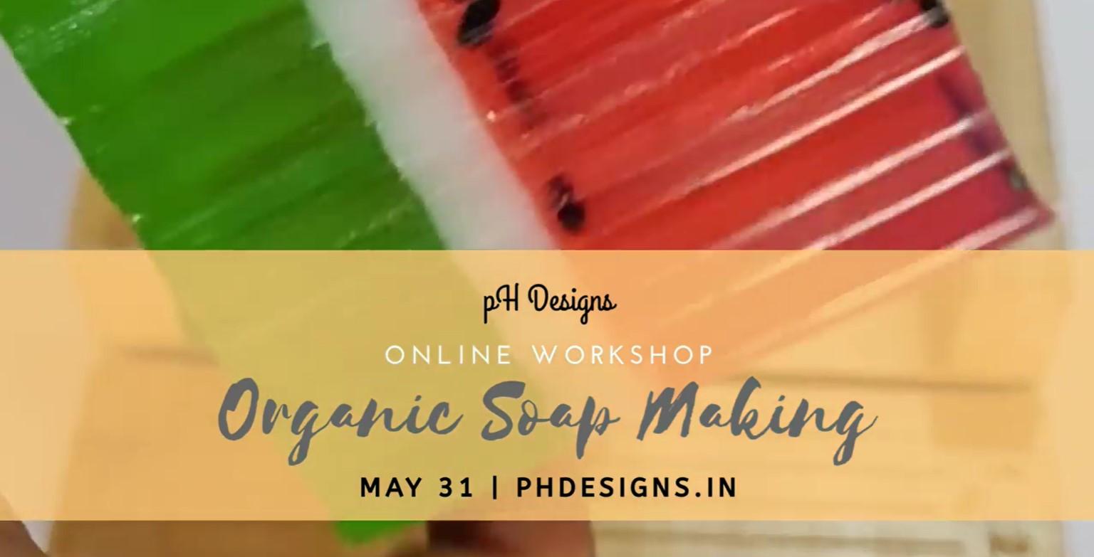 Organic Soap Making Online Wor ...