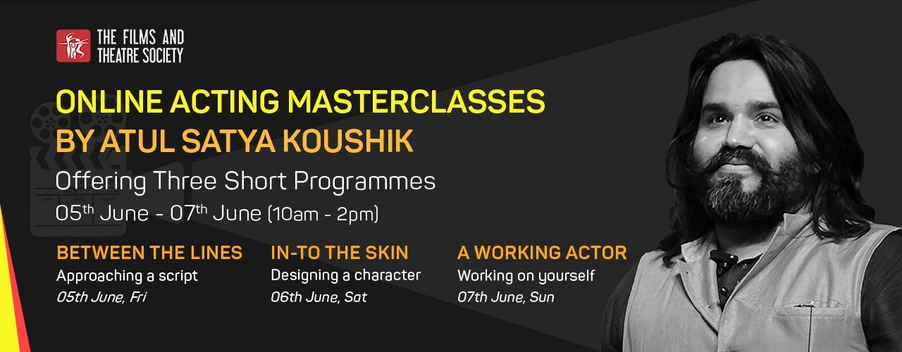 https://creativeyatra.com/wp-content/uploads/2020/06/Online-Acting-Masterclasses-by-Atul-Satya-Koushik.jpg