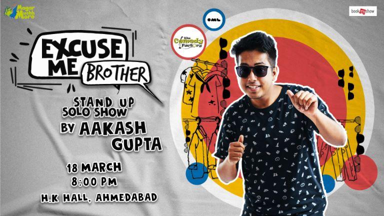 Excuse Me Brother - Aakash Gupta
