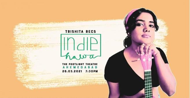 Indie Hawa - Trishita Recs - Ahmedabad