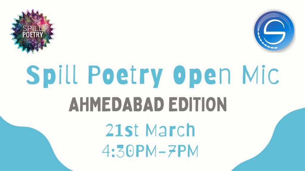 Spill Poetry Open Mic - Ahmedabad Edition