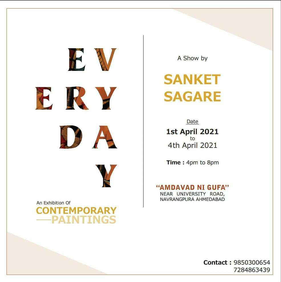 Every day show by Sanket Sagare