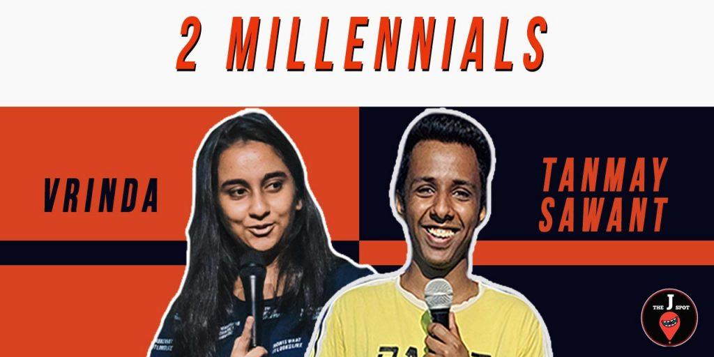2 Millennials - A Standup Comedy Show