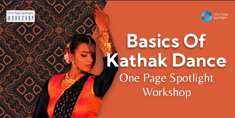 Basics Of Kathak Dance One Page Spotlight Workshop (1)