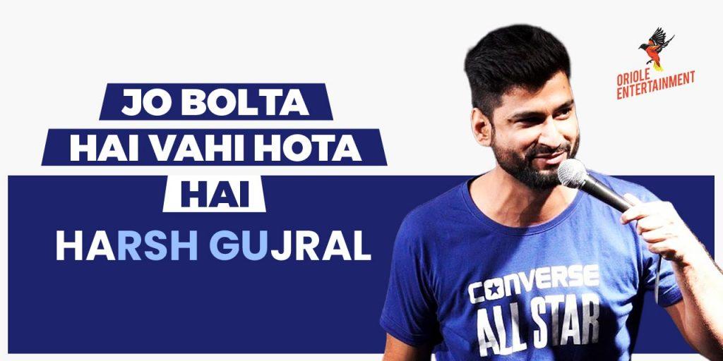 Jo Bolta Hai Wohi Hota Hai feat Harsh Gujral
