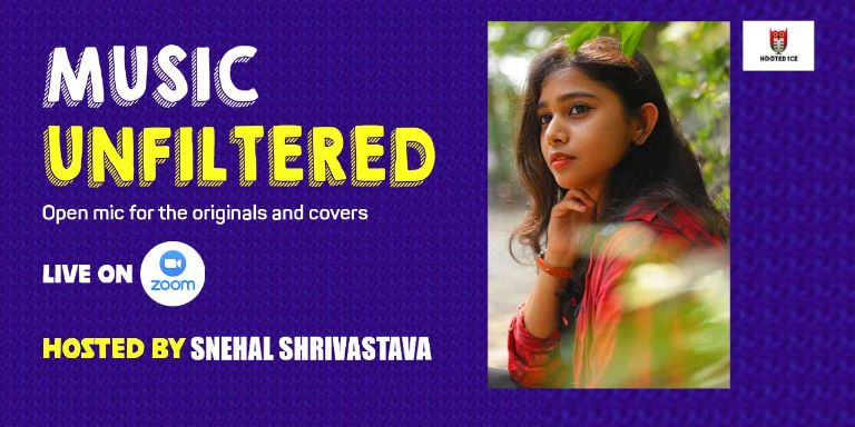 Music Unfiltered Open Mic ft.Snehal Shrivastava