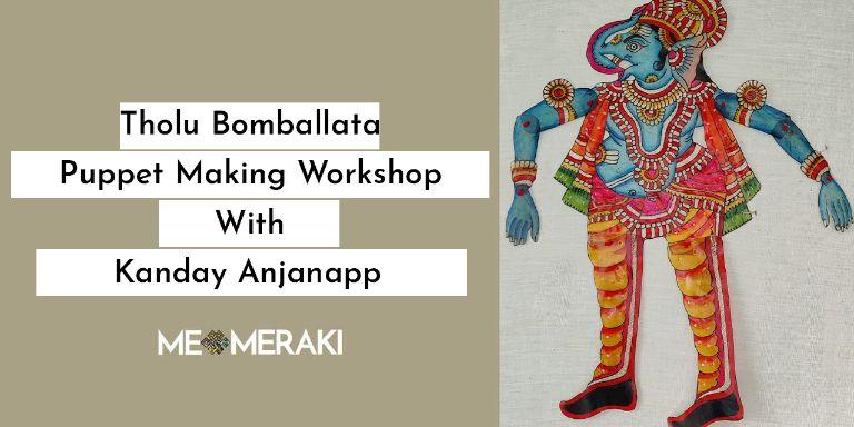 Online Tholu Bommalata Workshop With Kanday