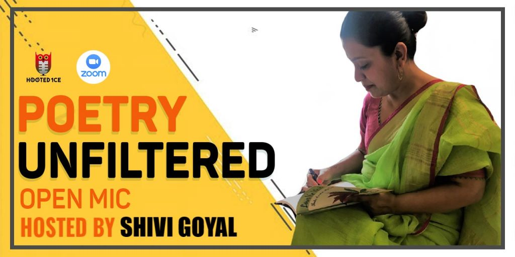Poetry Unfiltered Open Mic ft.Shivi Goyal