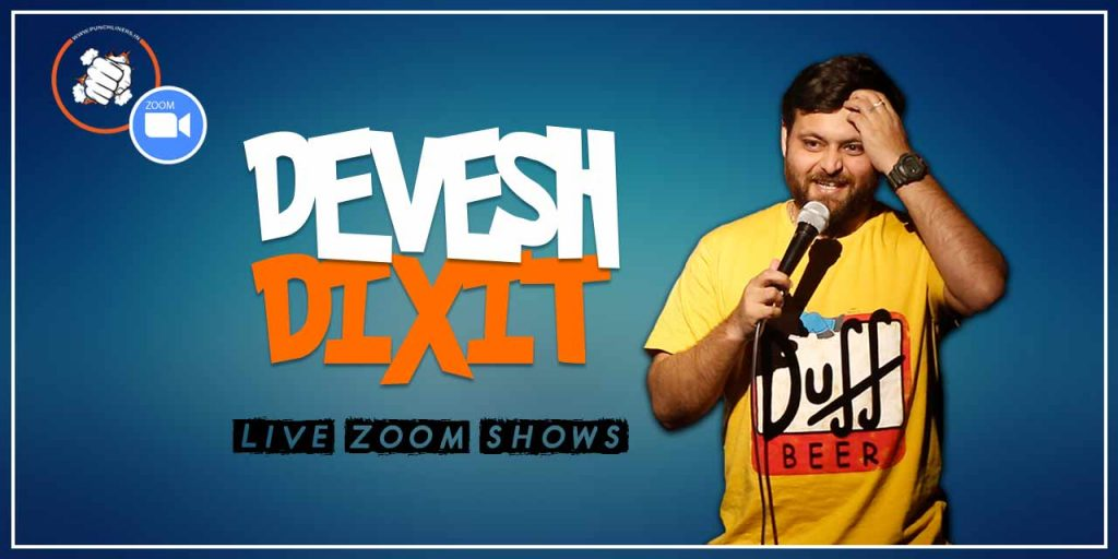 Punchliners Comedy Show ft Devesh Dixit