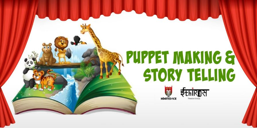 Puppet Making Workshop - Storytelling