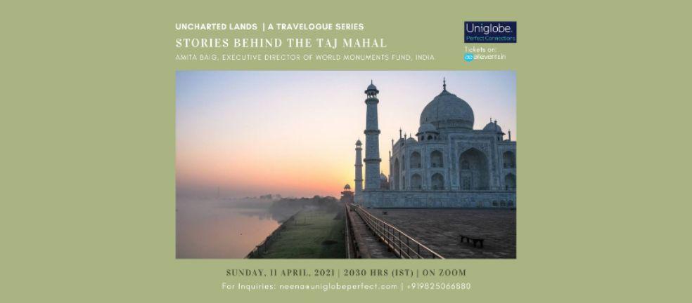 Stories Behind the Taj Mahal