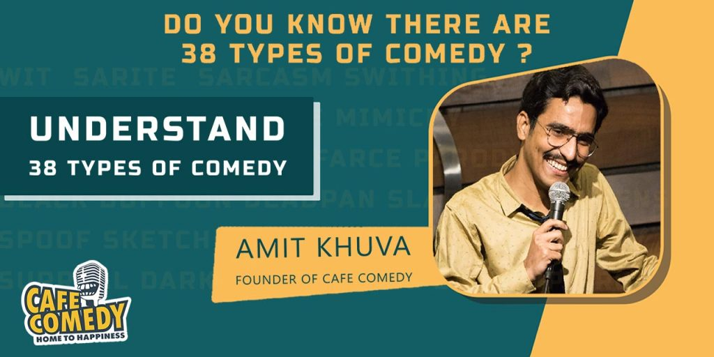 Understand 38 Types of Comedy