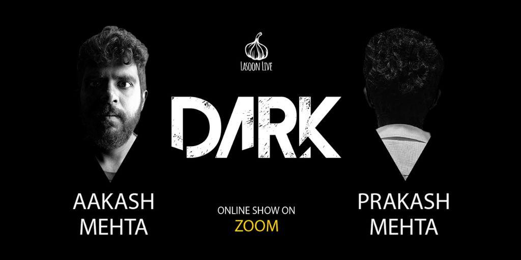 Aakash Mehta Dark (Comedy)