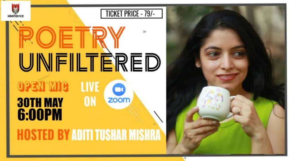 Poetry Unfiltered Open Mic ft. Aditi Tushar Mishra