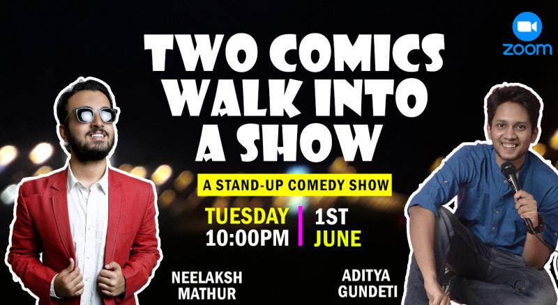 Two Comics Walk Into A Show